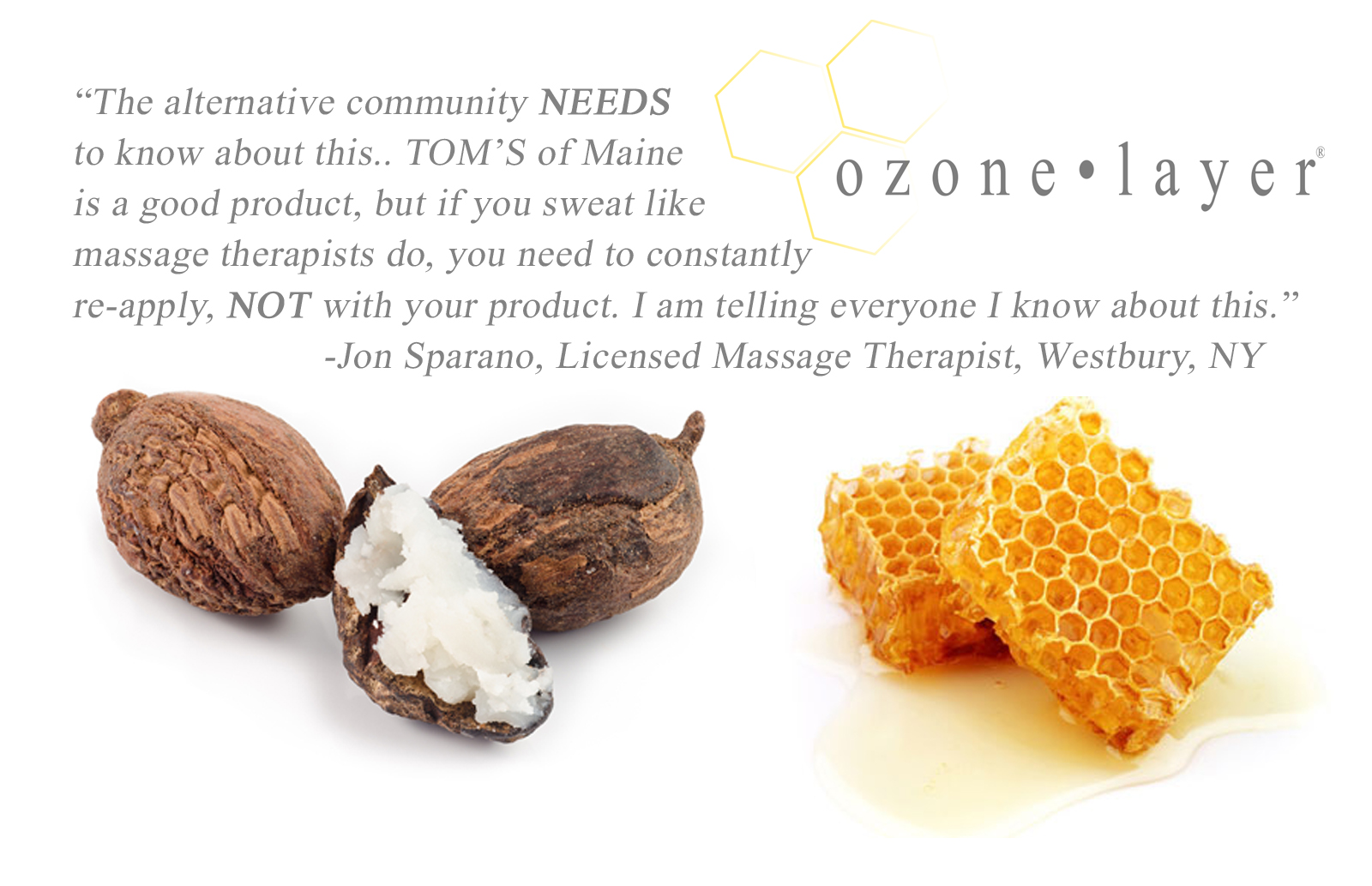 Ozone Layer Deodorant - all natural deodorant that is guaranteed to work. Simply shea butter and beeswax infused with oxygen, which oxidizes anaerobic bacteria, eliminating the root cause of body odor.