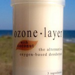 all natural Ozone Layer Deodorant with creamy coconut fragrance, now available in seven scents including unscented.