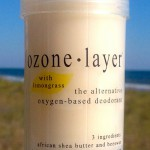 all natural Ozone Layer Deodorant with lemongrass essential oil, now available in seven scents including unscented.